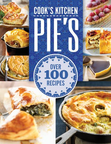 9781784405991: Pies: Savory, Sweet and Special Recipes Culinary Delights