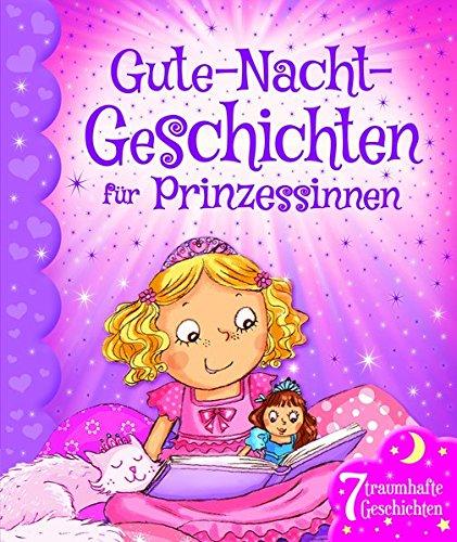 9781784406325: Gute-Nacht-Geschichten für Prinzessinnen: 7 traumhafte Geschichten