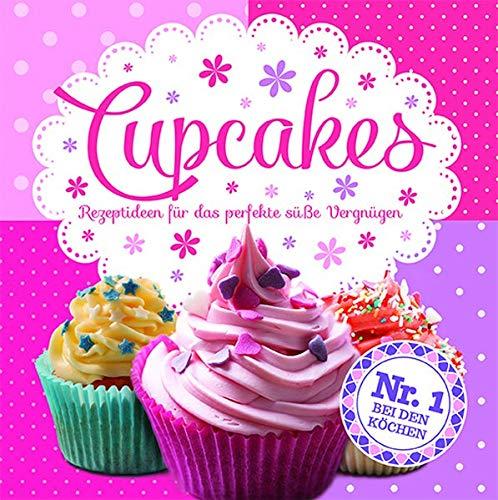 9781784406608: Cupcakes: Rezeptideen für das perfekte süße Vergnügen