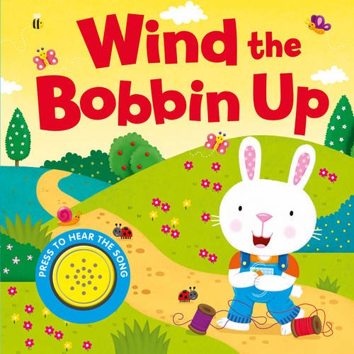 9781784407384: Wind the Bobbin Up (Song Sounds)