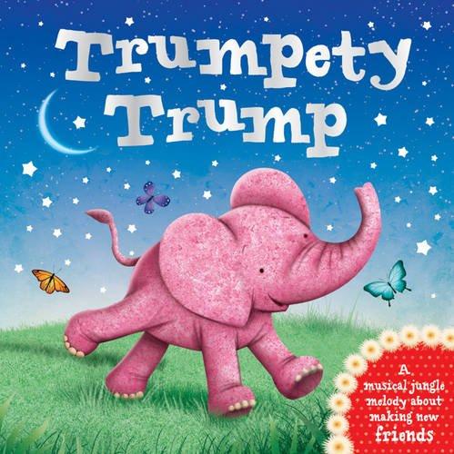 9781784409647: Trumpety Trump
