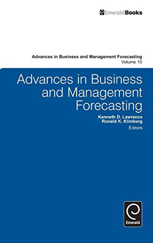 Advances in Business and Management Forecasting (Advances: Edited by Kenneth
