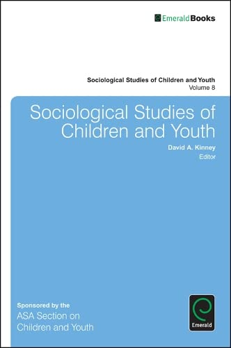 Sociological Studies of Children and Youth: 8 (Sociological Studies of Children and Youth) (...