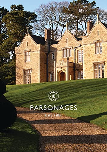 9781784421373: Parsonages (Shire Library)