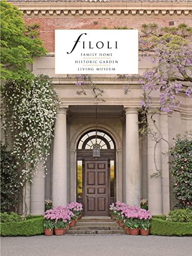 9781784421540: Filoli: Family Home; Historic Garden; Living Museum