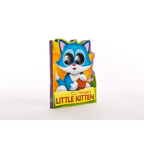 9781784453794: I'm Just a Little Kitten (Google-Eyed Storybooks)