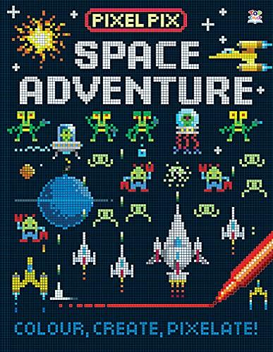 9781784455453: Space Adventure (Pixel Pix)