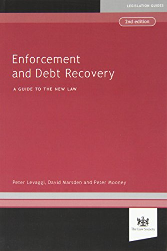 Enforcement and Debt Recovery: Levaggi, Peter, Marsden, David, Mooney, Peter