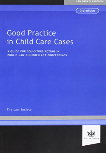 Good Practice in Child Cases (Paperback): The Law Society