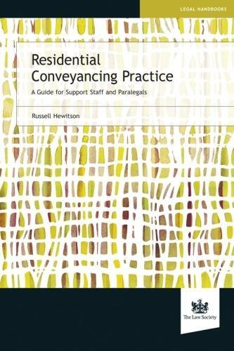 Residential Conveyancing Practice: A Guide for Support Staff and Paralegals: Russell Hewitson