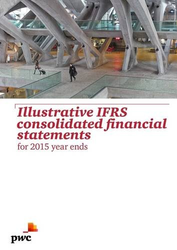 9781784511104: Illustrative IFRS Consolidated Financial Statements for 2015 Year Ends