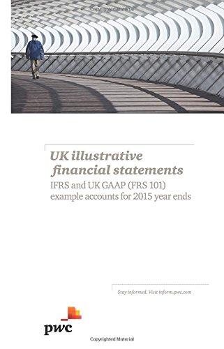 UK Illustrative Financial Statements: IFRS and UK: PwC