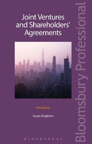 Joint Ventures and Shareholders' Agreements: Susan Singleton