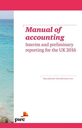 Manual of Accounting - Interim and Preliminary: PwC