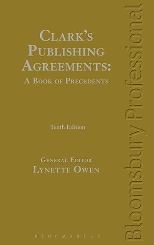 Clarks Publishing Agreements A Book Of Precedents By Owen Lynette