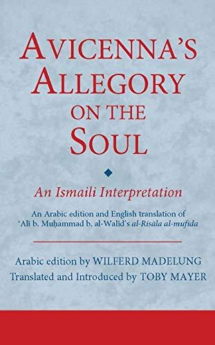 9781784530884: Avicenna's Allegory on the Soul: An Ismaili Interpretation (Ismaili Texts and Translations)