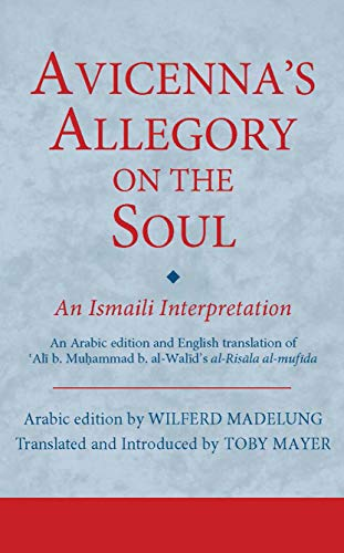 9781784530884: Avicenna's Allegory on the Soul (Ismaili Texts and Translations)