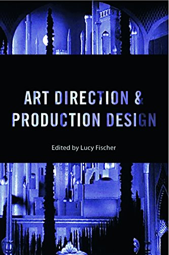 Art Direction and Production Design: A Modern History of Filmmaking (Hardback)