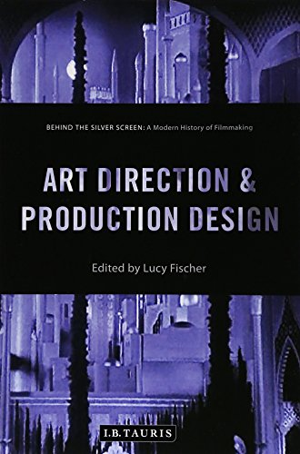 9781784530952: Art Direction and Production Design: A Modern History of Filmmaking (Behind the Silver Screen)