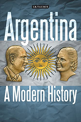 9781784531065: Argentina: A Modern History