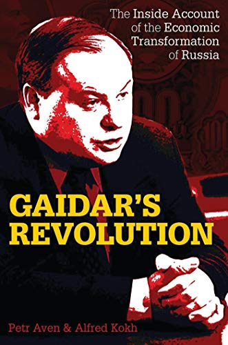 9781784531225: Gaidar's Revolution: The Inside Account of the Economic Transformation of Russia