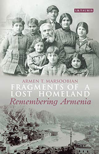 9781784532116: Fragments of a Lost Homeland: Remembering Armenia