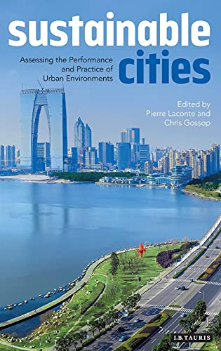 9781784532321: Sustainable Cities: Assessing the Performance and Practice of Urban Environments