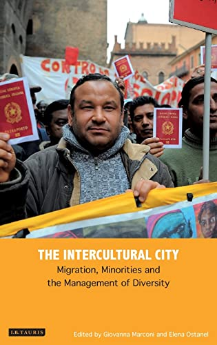 9781784532574: The Intercultural City: Migration, Minorities and the Management of Diversity