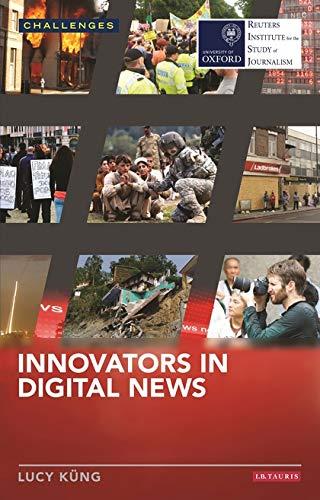 9781784534165: Innovators in Digital News (RISJ Challenges)