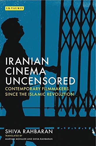 9781784534172: Iranian Cinema Uncensored
