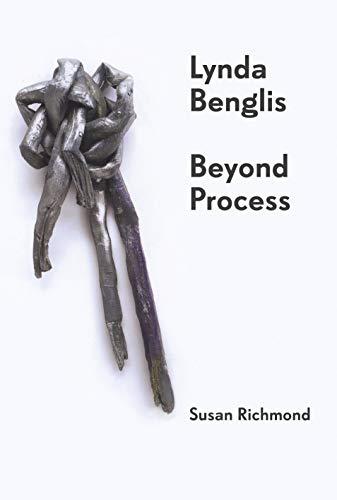 9781784534363: Lynda Benglis: Beyond Process