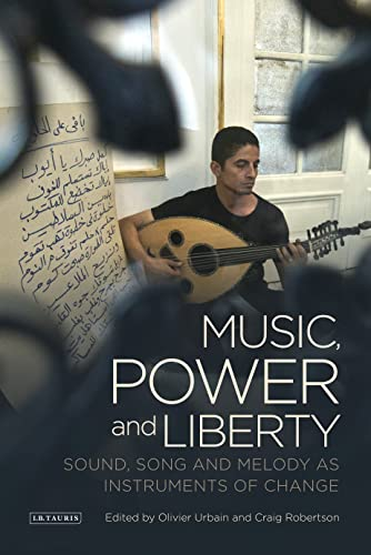 Music Power and Liberty: Urbain Olivier and R