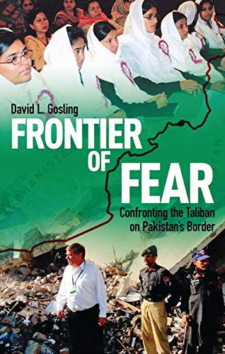 9781784534684: Frontier of Fear: Confronting the Taliban on Pakistan's Border