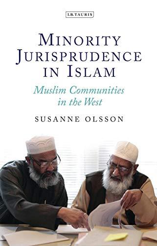 9781784534714: Minority Jurisprudence in Islam: Muslim Communities in the West