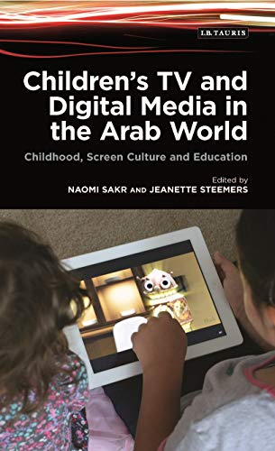 9781784535056: Children's TV and Digital Media in the Arab World: Childhood, Screen Culture and Education