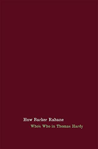 Who's Who In Thomas Hardy: Huw Barker Rahane