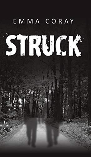 9781784551773: Struck