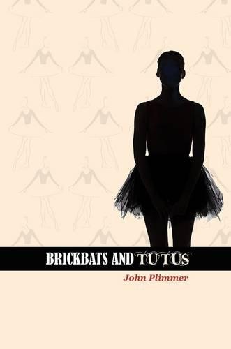 Brickbats and Tutus: John Plimmer