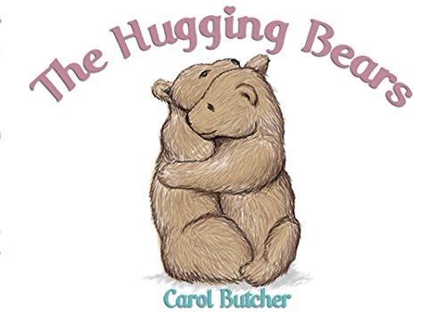 The Hugging Bears: Carol Butcher