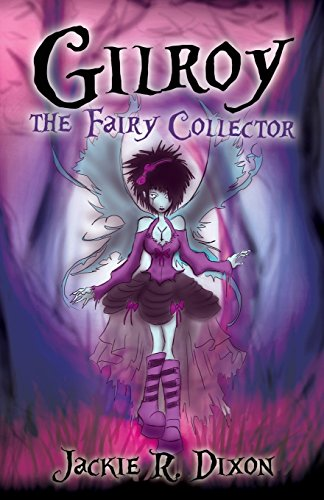 9781784554095: Gilroy the Fairy Collector