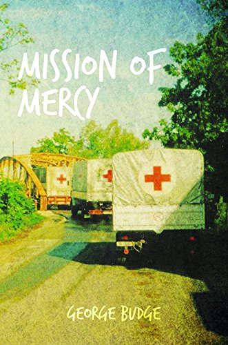 9781784554248: Mission of Mercy
