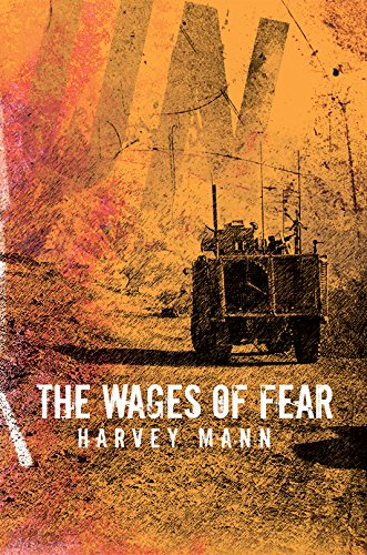 9781784555580: The Wages of Fear