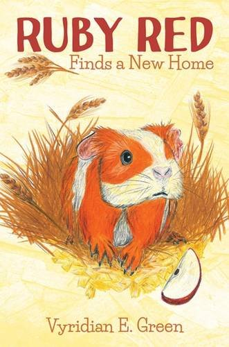 Ruby Red Finds a New Home (Paperback): Vyridian E. Green