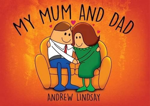 9781784558499: My Mum and Dad