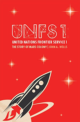 9781784558543: United Nations Frontier Service 1: The Story of Mars Colony