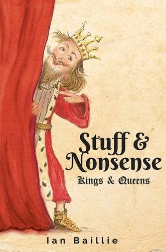 9781784559243: Stuff and Nonsense: Kings and Queens
