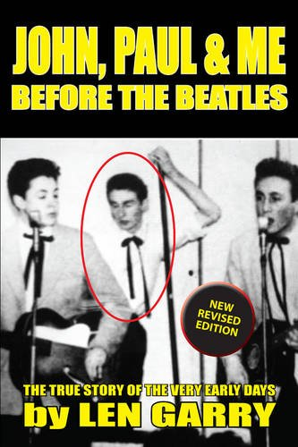 9781784560782: John, Paul & Me Before the Beatles: The True Story of the Very Early Days