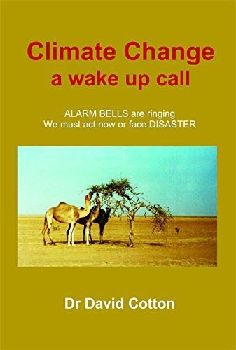 9781784561635: Climate Change a Wake Up Call