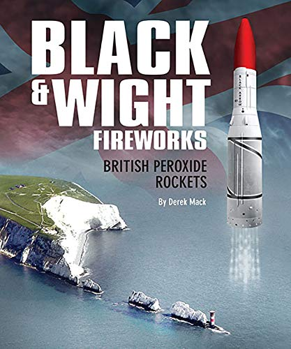 9781784566050: Black & Wight Fireworks, British Peroxide Rockets