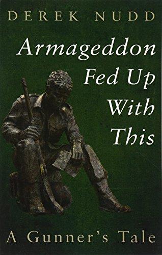 Armageddon Fed Up with This: Nudd, Derek